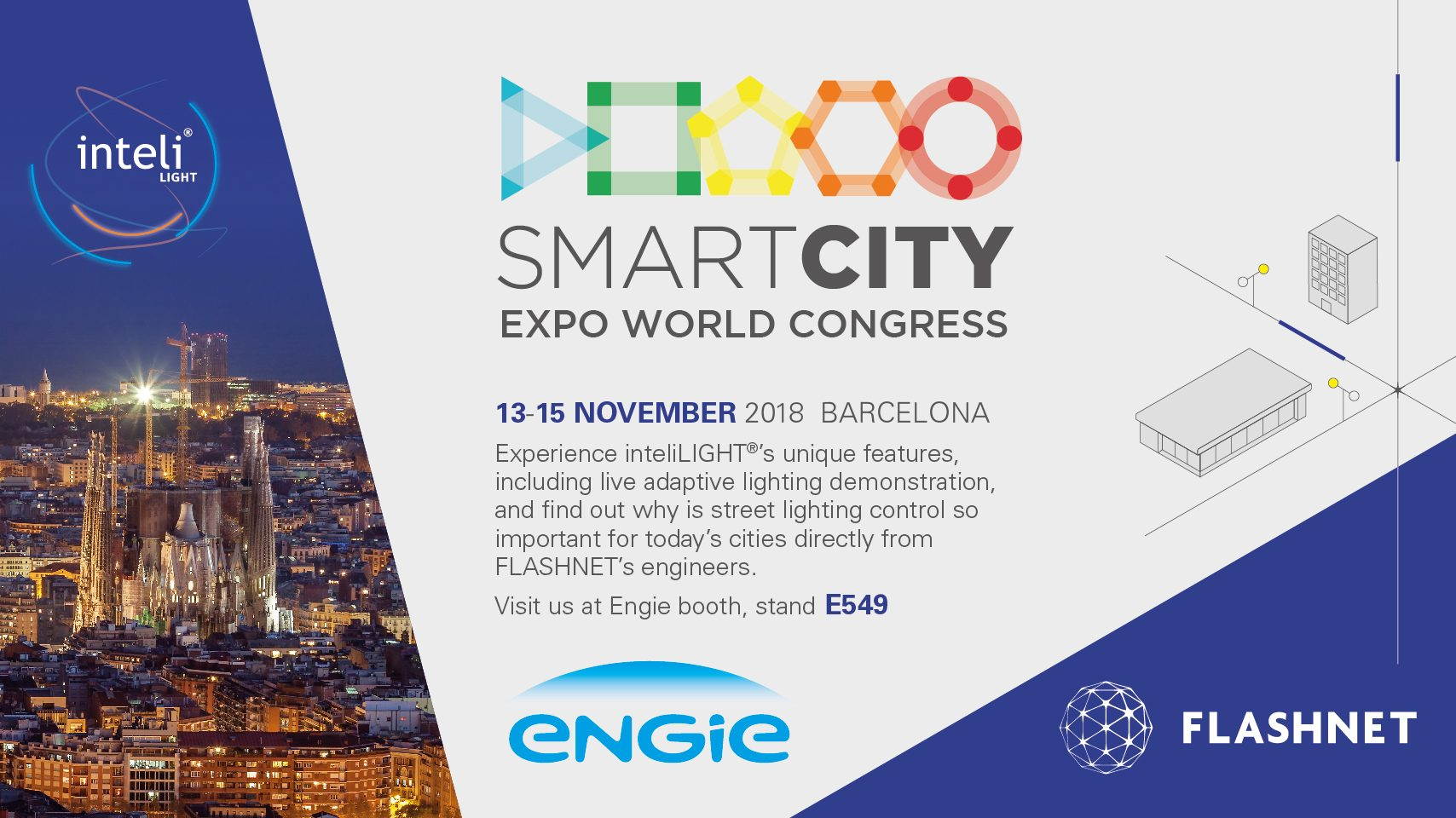 Part of ENGIE's global effort for Inclusive & Sharing Cities, Flashnet features inteliLIGHT® smart streetlight control during Barcelona Smart City Expo World Congress in November 2018